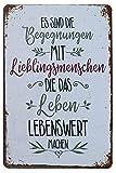 Hioni Es Sind Die Begegnungen Mit Lieblingsmenschen Die Das Leben Lebenswert Machen Vintage Blechschild Poster Wandschild Wand Dekoration Metallschild Türschild