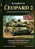 Kampfpanzer Leopard 2: Internationaler Einsatz und Varianten