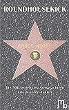 Roundhousekick: Die 500 besten deutschsprachigen Chuck-Norris-Fakten